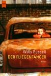 Der Fliegenfänger - Willy Russell