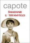 Śniadanie u Tiffany'ego - Capote Truman