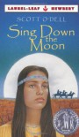 Sing Down the Moon - Scott O'Dell