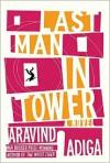 Last Man in Tower - Aravind Adiga