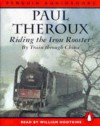Riding the Iron Rooster - Paul Theroux, William Hootkins