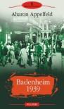 Badenheim 1939 - Aharon Appelfeld, Antoaneta Ralian