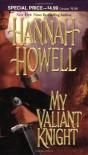 My Valiant Knight - Hannah Howell
