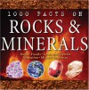 1000 Facts On Rocks &Amp; Minerals - Chris Pellant, Helen Pellant