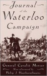 Journal of the Waterloo Campaign - General Cavalie Mercer