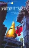 The Man in the High Castle (S.F.Masterworks) U.K. - Philip K. Dick