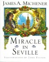 Miracle in Seville - James A. Michener, John Fulton
