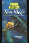 Sea Siege - Andre Norton