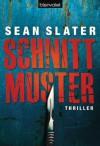Schnittmuster: Thriller - Sean Slater