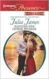 Painted the Other Woman - Julia James