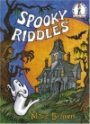 Spooky Riddles (Beginner Books(R)) - Marc Brown