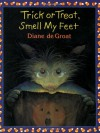 Trick or Treat, Smell My Feet (Mulberry Books) - Diane deGroat