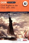 Ocr A Level History A Civil Rights In The Usa 1865 1980 - David Paterson