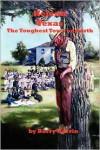 Helena, Texas: The Toughest Town On Earth - Barry H.  Harrin