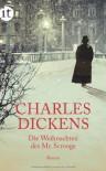 Die Weihnachten Des Mr. Scrooge - Charles Dickens, Carl Kolb