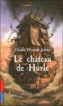 Le Château De Hurle - Diana Wynne Jones