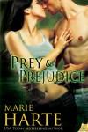 Prey & Prejudice - Marie Harte