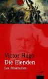 Die Elenden / Les Miserables - Victor Hugo