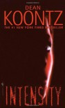 Intensity (SIGNED) - Dean Koontz