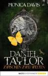 Daniel Taylor zwischen zwei Welten - Monica Davis