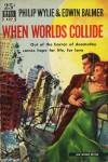 When Worlds Collide - Philip Wylie,  Edwin Balmer