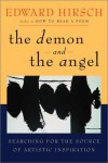 The Demon and the Angel: Searching for the Source of Artistic Inspiration - Liz Darhansoff, Edward Hirsch