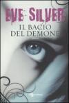 Il bacio del demone - Eve Silver, Pamela Cologna