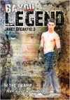 Bayou Legend - Janet Breakfield