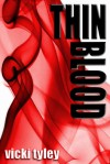 Thin Blood - Vicki Tyley
