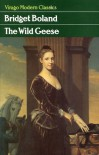 The Wild Geese - Bridget Boland