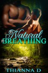As Natural As Breathing - Thianna D
