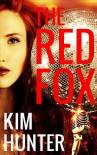 The Red Fox: A Romance - Kim Hunter