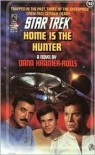 Home Is the Hunter - Dana Kramer-Rolls