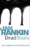 Dead Souls (Inspector Rebus, #10) - Ian Rankin