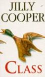 Class - Jilly Cooper