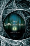 The Undelightened - Bentz Deyo