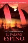 El pájaro espino - Colleen McCullough, J. Ferrer Aleu