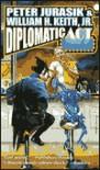 Diplomatic Act - Peter Jurasik, William H. Keith Jr.