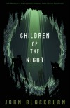 Children of the Night - John Blackburn