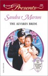 The Alvares Bride - Sandra Marton