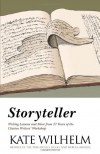 Storyteller: Writing Lessons & More from 27 Years of the Clarion Writers' Workshop - Kate Wilhelm
