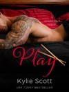 Play - Kylie Scott