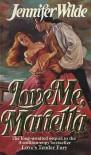 Love Me, Marietta (Mass Market) - Jennifer Wilde