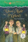 Magic Tree House #42: A Good Night for Ghosts (A Stepping Stone Book(TM)) - Mary Pope Osborne