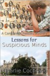 Lessons for Suspicious Minds - Charlie Cochrane
