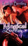 Magical Lover - Karilyn Bentley