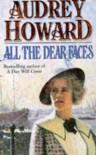 All The Dear Faces - AUDREY HOWARD