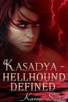 Hellhound Defined - Karen Swart