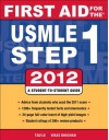 First Aid for the USMLE Step 1 2012 (First Aid USMLE) - 'Tao Le',  'Vikas Bhushan',  'Jeffrey Hofmann'