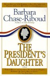 President's Daughter - Barbara Chase-Riboud